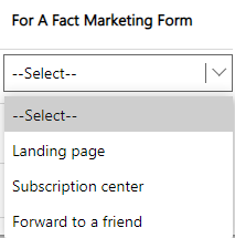 Dynamics 365 Marketing - For A Fact Marketing form types